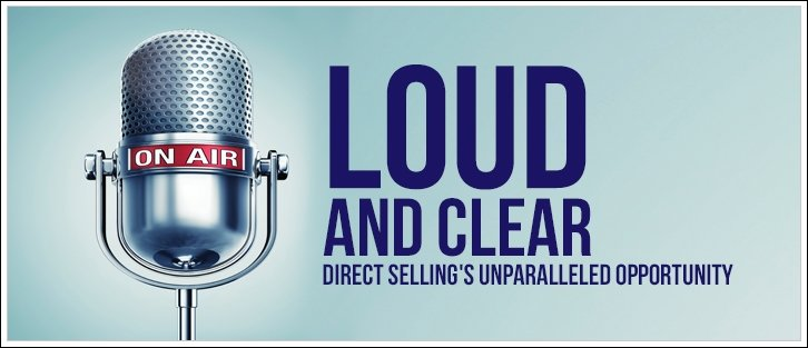 160314 Loud and Clear - Direct Selling's Unparalleled Opportunity (banner)