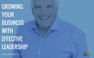 Growing Your Business with Effective Leadership