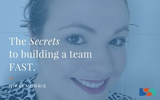 The Secrets to Building a Team – Fast