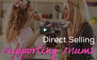 Direct Selling: Impacting Families everyday – Video