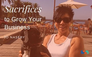 Sacrifices to Grow Your Business