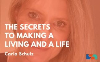 The Secrets to Making a Living and a Life