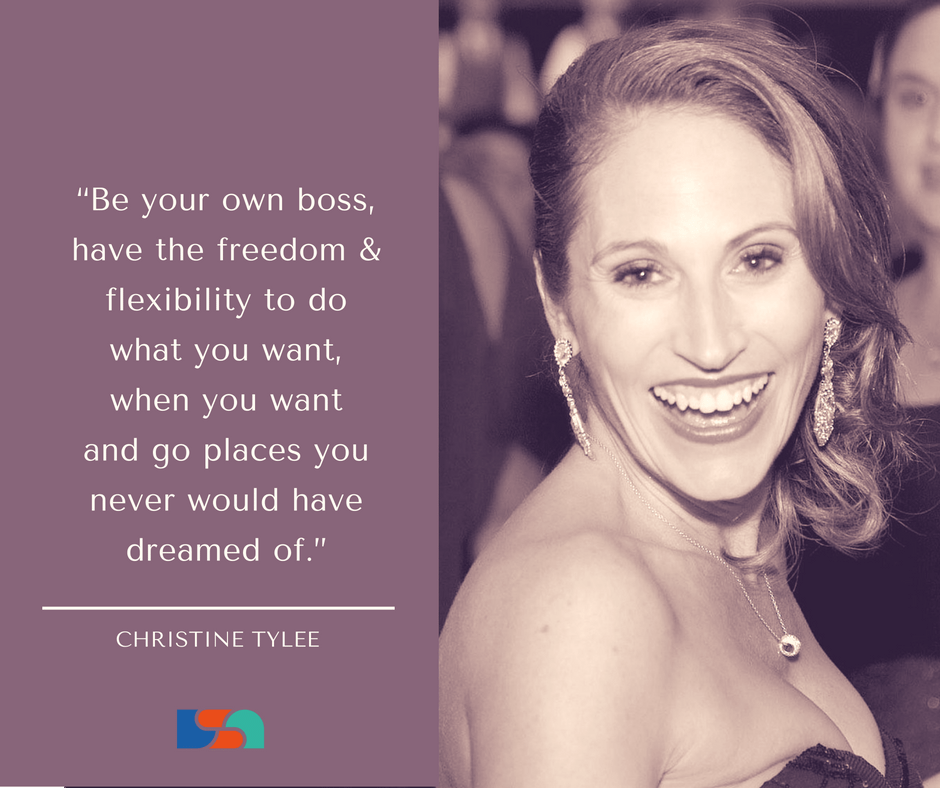 """""""Be your own boss, have the freedom & flexibility to do what you want, when you want and go places you never would have dreamed of."""""""