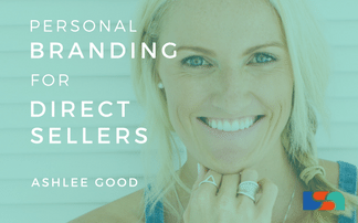Personal Branding for Direct Sellers