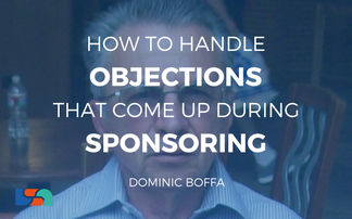 How to Handle Objections that Come up During Sponsoring