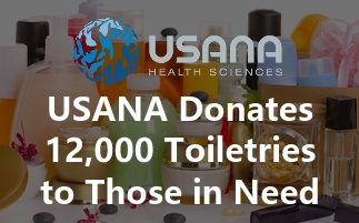 USANA Donates 12,000 Toiletries to Those in Need