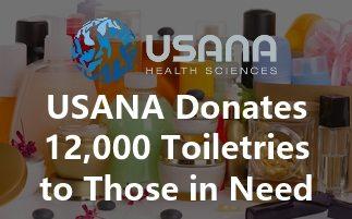 USANA Donates 12,000 Toiletries to Those in Need