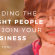 Finding The Right People to Join Your Business