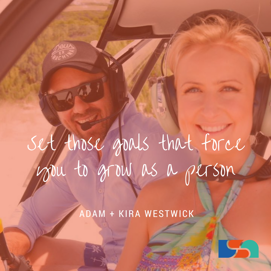 Set those goals that force you to grow as a person
