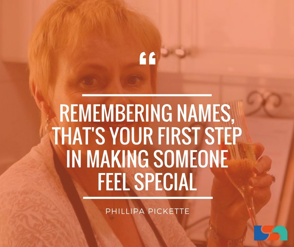 Remembering names, that's your first step in making someone feel special