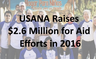 USANA Raises $2.6 Million for Aid Efforts in 2016